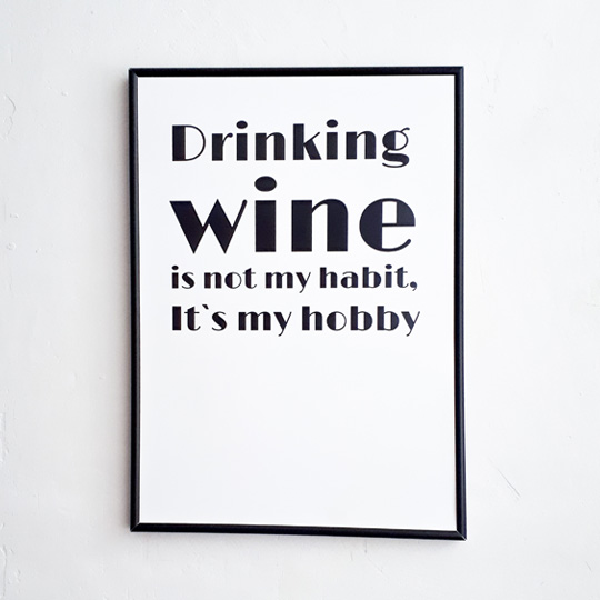 Постер 'Wine is my hobby'